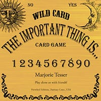 Wild Card: The Important Thing Is... Card Game